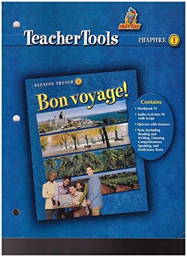 9780078656835: Bon Voyage 3 Teacher Tools Chapitre 1