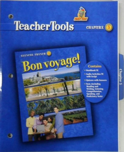 9780078656873: 'Bon Voyage 3 Teacher Tools for Chapter 5'