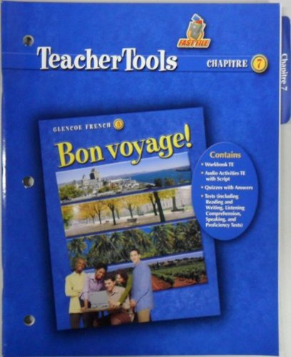 9780078656897: 'Bon Voyage 3 Teacher Tools for Chapter 7'
