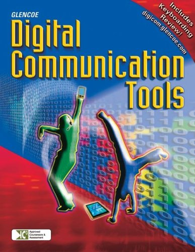 9780078656927: Digital Communication Tools and Systems, Student Edition