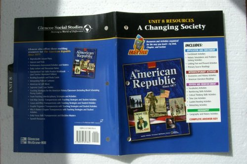 9780078657832: Unit 8 Resources - A Changing Society - The American Republic since 1877
