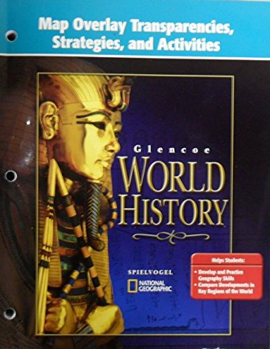 9780078657979: Map Overlay Transparencies , Strategies, and Activities (Glencoe World History)