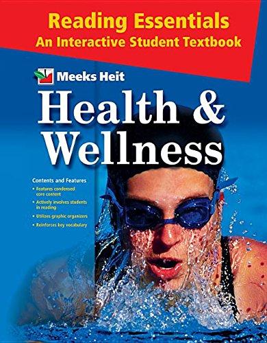 Health and Wellness: Reading Essentials for Health: Linda Meeks; Philip