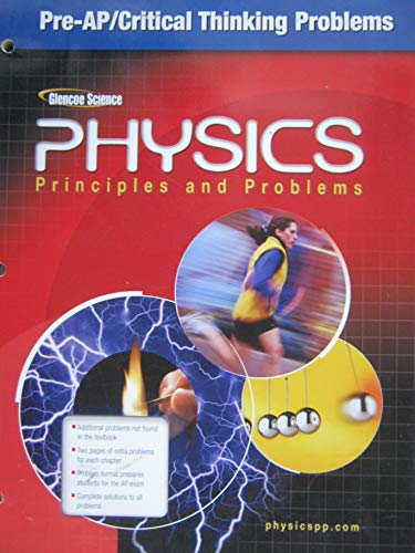 Glencoe Physics: Principles and Problems - Pre-AP/Critical Thinking Problems: Paul Zitzewitz