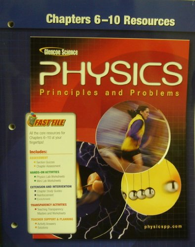 9780078659034: Glencoe Physics: Principles and Problems - Chapters 6-10 Resources