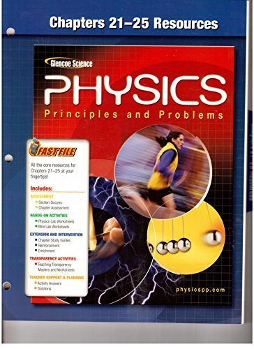 9780078659065: Physics (Principles and Problems) Chapters 21-25 Resources