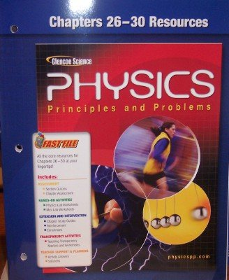9780078659072: Chapters 26-30 Resources: Physics, Principles and Problems