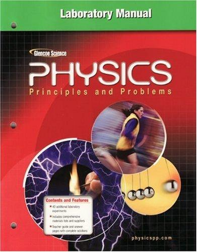 Glencoe Physics: Principles & Problems, Laboratory Manual,: McGraw-Hill Education
