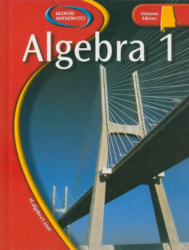 9780078659751: Algebra 1, Alabama Edition (Glencoe Mathematics)