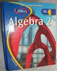 9780078659782: Glencoe Mathematics Algebra 2 Teacher Wraparound Edition ILLINOIS EDITION