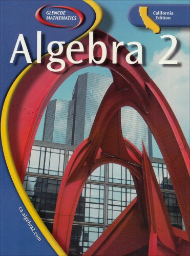 9780078659805: Algebra 2, California Edition