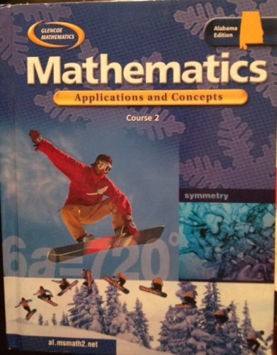 9780078659881: Glencoe Mathematics: Applications and Concepts Course 2 [Alabama Edition]