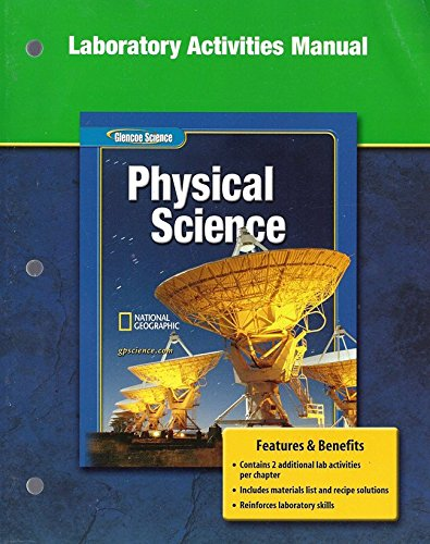 Glencoe Physical iScience, Grade 8, Laboratory Activities Manual, Student Edition (PHYSICAL SCIENCE) (9780078660849) by McGraw-Hill Education