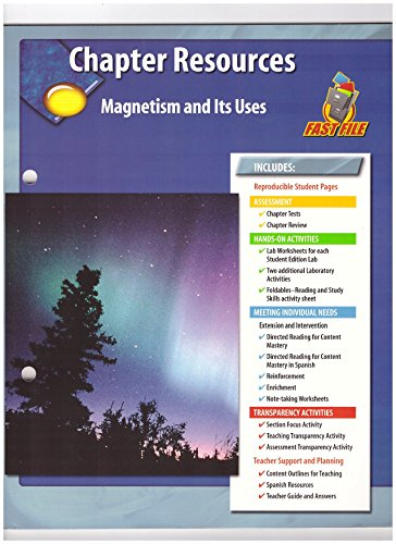 Magnetism and Its Uses, Chapter Resources: Glencoe Science