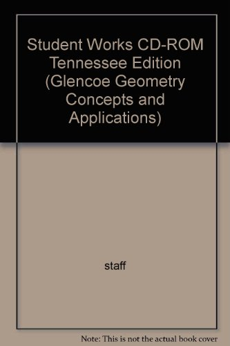 Glencoe Geometry-Concepts And Applications Tennessee Student Works CD-ROM