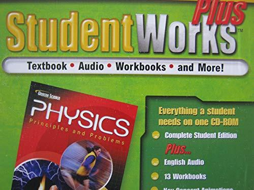 Studentworks Plus Physics: Principles and Problems: HILL, GLENCOE MCGRAW