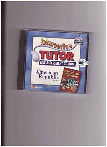 9780078662416: Interactive Tutor Self-Assessment CD-ROM (Glencoe The American Republic To 1877)