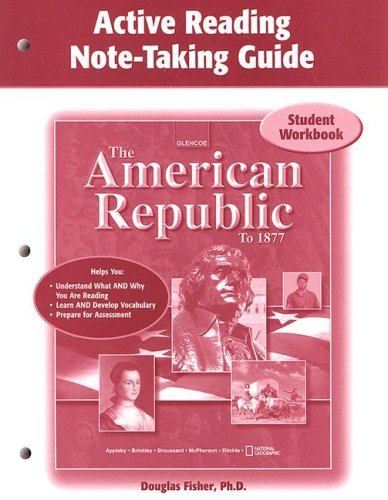 9780078662508: The American Republic to 1877, Active Note-Taking Guide, Student Edition
