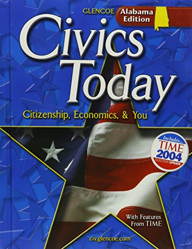 9780078662577: Civics Today: Citizenship, Economics, & You; Alabama Edition