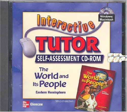 The World and Its People, Eastern Hemisphere, Interactive Tutor: Self Assessment CD-ROM (Win/...