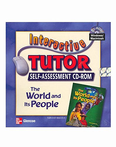 9780078663338: The World and Its People, Interactive Tutor Self-Assessment CD-ROM (GEOGRAPHY: WORLD & ITS PEOPLE)