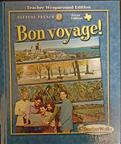 9780078663604: Bon Voyage! Level 3 Texas Teacher
