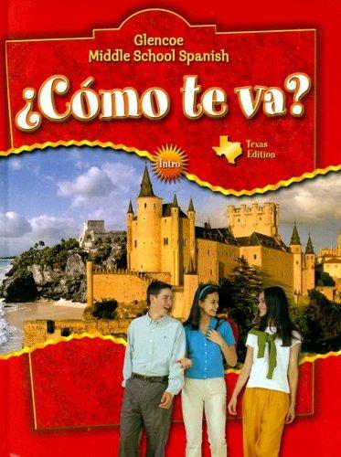 9780078663673: ¿Cómo te va? Intro, Nivel rojo TEXAS Student Edition (Glencoe Middle School Spanish)