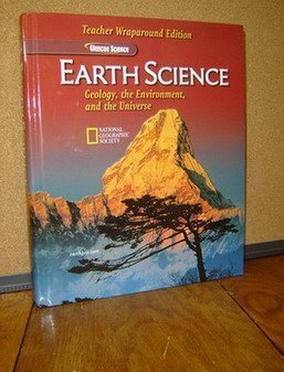 9780078664243: Earth Science: Geology, the Environment, and the Universe, Teacher Wraparound Edition