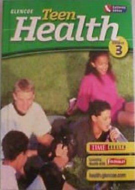 9780078664328: Teen Health Course 3 California Edition