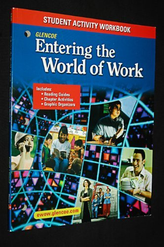 9780078664984: Entering the World of Work: Student Activity Workbook