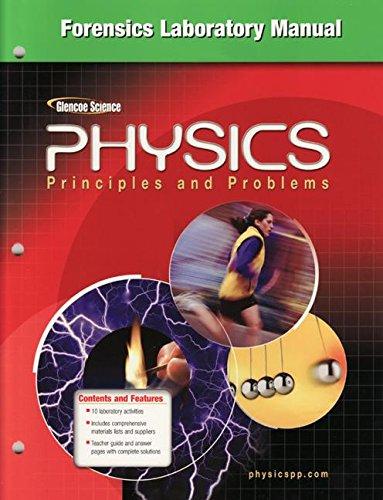 Glencoe Physics: Principles & Problems, Forensics Laboratory: McGraw-Hill Education