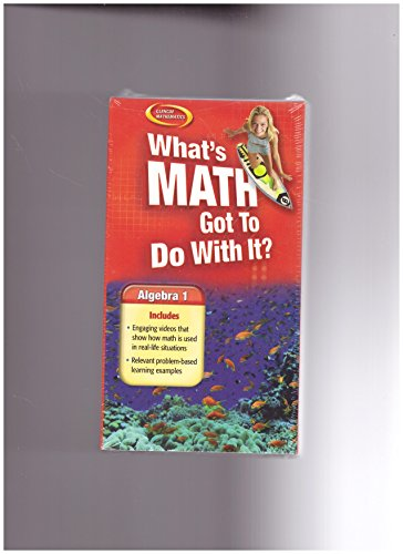 9780078665622: What's Math Got To Do With It? (Videocassette) (Glencoe Mathematics Algebra 1)