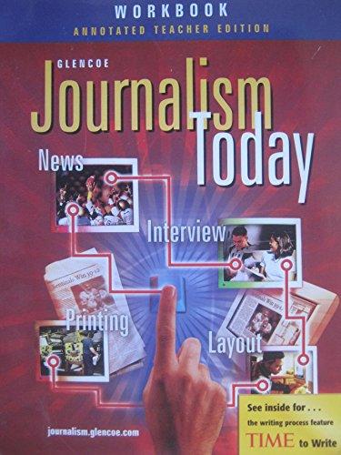 9780078665721: Journalism Today : Workbook Annotated Teacher Edition