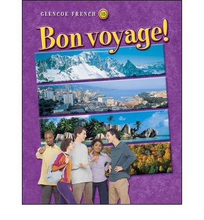 9780078665745: Bon Voyage! (Glencoe French, 1A)