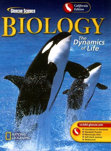 9780078665806: Biology California Edition: The Dynamics of Life (Glencoe Science)