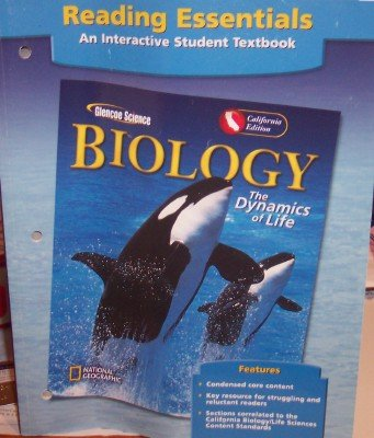 9780078665820: Biology: Dynamics of Life, Reading Essentials (California Edition: Interactive Student Textbook)