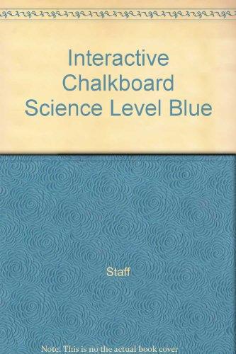 9780078666148: Interactive Chalkboard Science Level Blue
