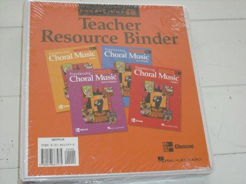 9780078667275: Experiencing Choral Music: Teacher Resource Binder [Proficient Grades 9-12
