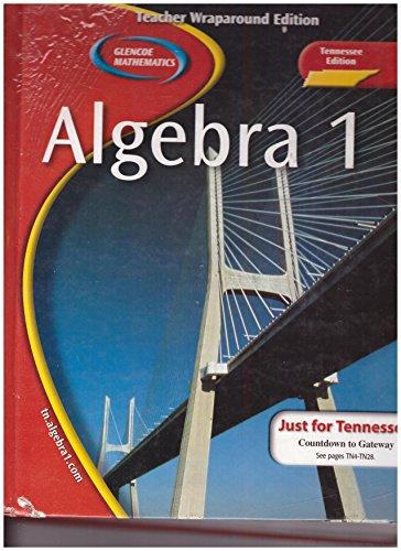 9780078667695: Algebra 1: Tennessee Edition, Teacher Wraparound