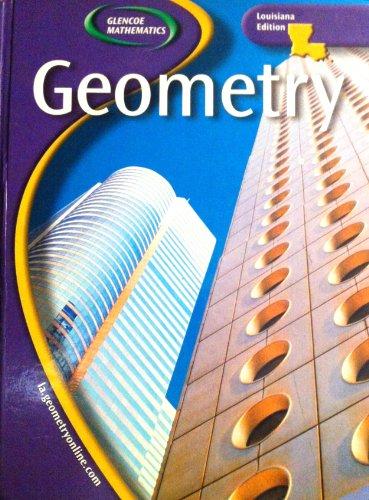 9780078667749: Geometry-Louisiana Edition (Glencoe Mathematics)