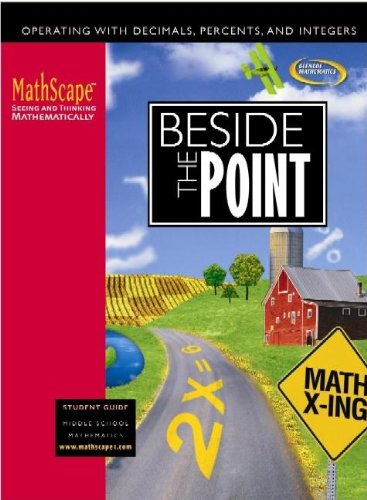 9780078668005: MathScape: Seeing and Thinking Mathematically, Course 1, Beside the Point, Student Guide
