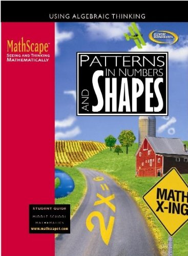 9780078668043: MathScape: Seeing and Thinking Mathematically, Course 1, Patterns in Numbers and Shapes, Student Guide