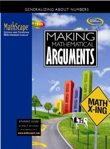 9780078668104: MathScape: Seeing and Thinking Mathematically, Course 2, Making Mathematical Arguments, Student Guide