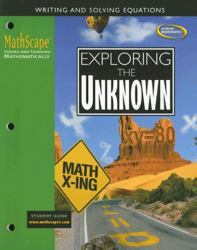 9780078668289: MathScape: Seeing and Thinking Mathematically, Course 3, Exploring the Unknown, Student Guide