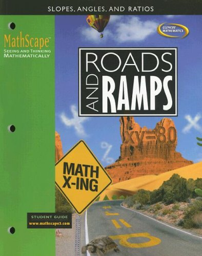 9780078668302: MathScape: Seeing and Thinking Mathematically, Course 3, Roads and Ramps, Student Guide