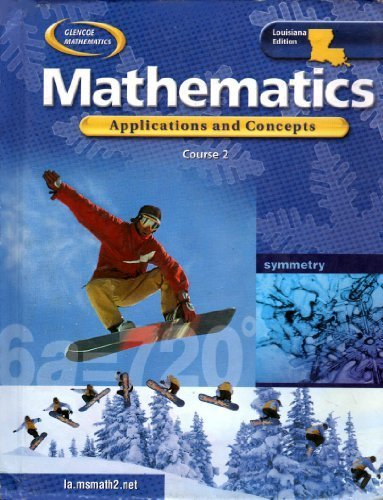 9780078668401: Glencoe Mathematics Applications and Concepts Course 2 (Louisiana Student Edition) (HARDCOVER) (LOUISIANA STUDENT EDITION)