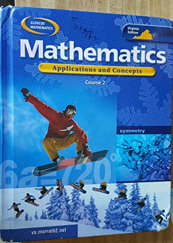 Mathematics: Applications and Concepts, Course 2: Rhonda Bailey, Roger