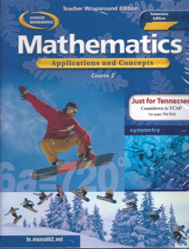 9780078668449: Teacher Wraparound Edition Tennessee Edition (Glencoe Mathematics Applications And Concepts Course 2)