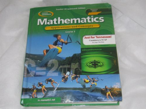 Mathematics Applications and Concepts: Course 3, Tennessee Edition, Teacher Wraparound Edition: ...