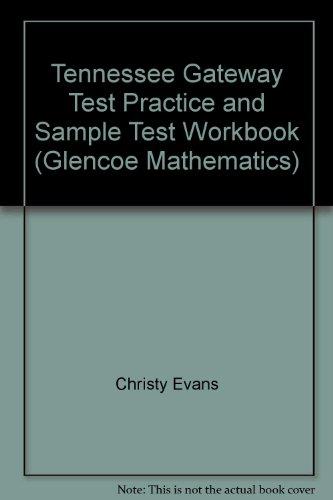 9780078668784: Tennessee Gateway Test Practice and Sample Test Workbook (Glencoe Mathematics)